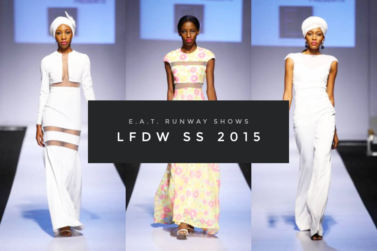 E.A.T. Runway Shows – LFDW SS 2015 (Cover)