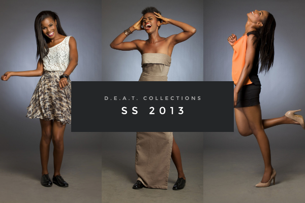 DEAT Collections – SS 2013